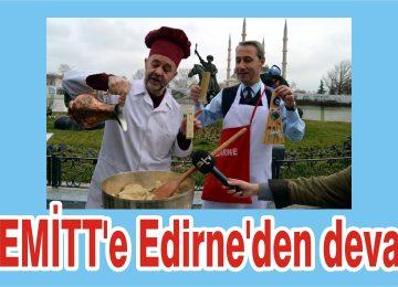 EDİRNE'NİN TAVA CİĞERİ İNCE SAZLAR EŞLİĞİNDE TANITILDI