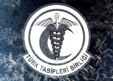 TÜRK TABİPLER BİRLİĞİ'NDEN SAĞLIK BAKANLIĞI'NA ACİL ÇAĞRI