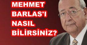 """MEHMET BARLAS ÖYLE BİR LAF ETTİ Kİ, DUYANLAR """"BARLAS YİNE ŞAŞIRTMADI"""" DEDİ"""