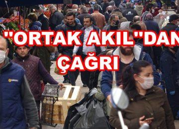 ORTAK AKIL POLİTİKA GELİŞTİRME DERNEĞİ'NDEN PROF. DR. SEMİH KESKİL TAM KAPANMA ÖNCESİ UYARDI