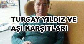 TURGAY YILDIZ'IN ARDINDAN
